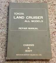 1972 Toyota Land Cruiser Chassis & Body Service Manual