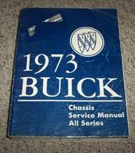1973 Buick Regal Chassis Service Manual