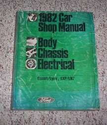1982 Ford Escort & EXP Body, Chassis & Electrical Service Manual