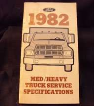 1982 Ford F-700 Truck Specificiations Manual