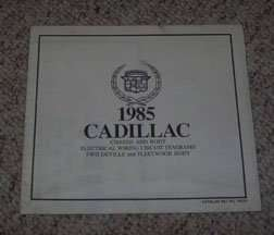 1985 Cadillac Deville & Fleetwood (FWD) Body Foldout Electrical Wiring Circuit Diagrams Manual
