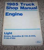 1985 Ford F-250 Truck Engine Service Manual