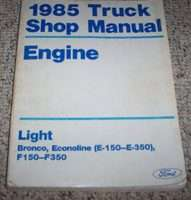 1985 Ford F-350 Truck Engine Service Manual