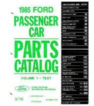 1985 Ford Crown Victoria Parts Catalog Text & Illustrations
