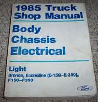 1985 Ford F-250 Truck Body, Chassis & Electrical Service Manual
