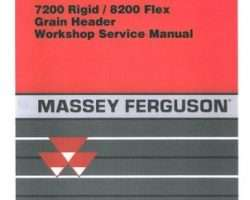 Massey Ferguson 7200 Rigid 8200 Flex Grain Header Service Manual