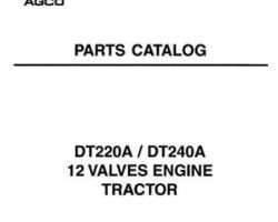 AGCO 1637449M4 Parts Book - DT220A / DT240A Tractor (12 valve engine)