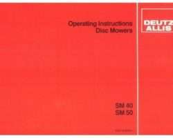Deutz Allis 2951219 Operator Manual - SM40 (eff sn 2001) / SM50 Disc Mower