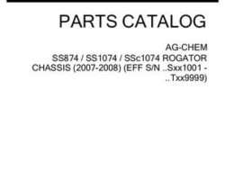 Ag-Chem 507814D1E Parts Book - SS874 / SS1074 / SSC1074 RoGator (chassis, eff Sxx1001, 2007)