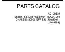 Ag-Chem 520362D1B Parts Book - SS884 / SS1084 / SSC1084 RoGator (chassis, eff sn Uxxx1001, 2009)