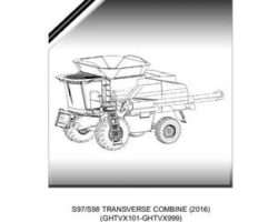 Gleaner 652034NAA Parts Book - S97 / S98 Combine (eff 2016, GHTVx101)