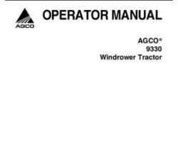 AGCO 700729511F Operator Manual - 9330 Windrower Tractor