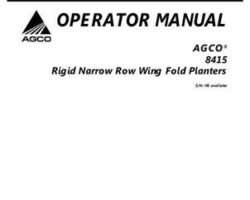 AGCO 700729876B Operator Manual - 8412 / 8415 Planter (rigid narrow row wing fold, eff sn 'HS')