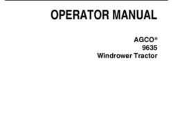 AGCO 700734205G Operator Manual - 9635 Windrower Tractor