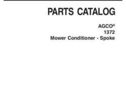 AGCO 700734800A Parts Book - 1372 Rotary Disc Mower (spoke conditioner)