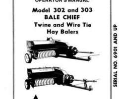 Allis Chalmers 70828163 Operator Manual - 302 / 303 Bale Chief Baler (twine & wire tie, eff sn 6901)