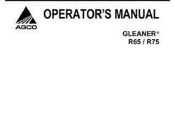 Gleaner 71413516A Operator Manual - R65 / R75 Combine (eff sn HSxx101, 2007)