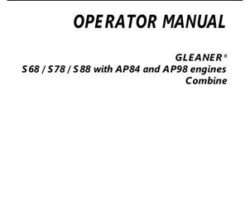 Gleaner 71464165B Operator Manual - S68 / S78 / S88 Combine (wo/DEF, not for North America)