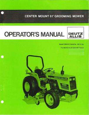 Deutz Allis 72118657 Operator Manual - CMG-61C Grooming Mower (center mount unit for 5220 tractor)