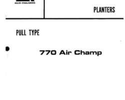 Allis Chalmers 79004713 Parts Book - 700 Series (prior sn 451) / 770 (prior sn 703 Planter (air champ)