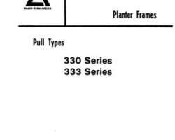 Allis Chalmers 79005782 Parts Book - 330 Series / 333 Series Planter Frame (pull type)