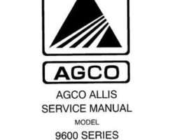AGCO Allis 79015833 Service Manual - 9630 9650 9670 9690, 9635 9655 9675 9695 9815 (packet)