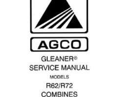 Gleaner 79016170 Service Manual - R62 / R72 Combine (packet)