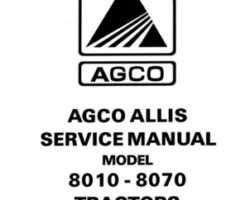 Allis Chalmers 79017222 Service Manual - 8010 / 8030 / 8050 / 8070 Tractor (packet)