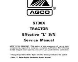 AGCO 79021617 Service Manual - ST30X Compact Tractor (std trans, eff sn 'L') (packet)