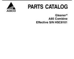 Gleaner 79024154C Parts Book - A85 Combine (eff sn HSC8101, 2007)