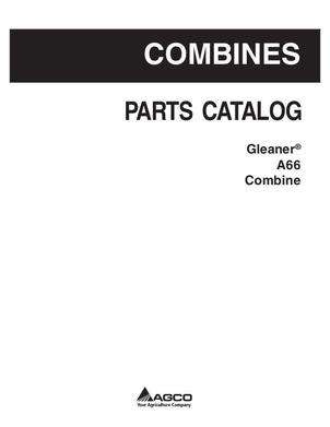 Gleaner 79032836C Parts Book - A66 Combine