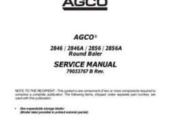 AGCO 79033767B Service Manual - 2846 / 2846A / 2856 / 2856A Round Baler (packet)