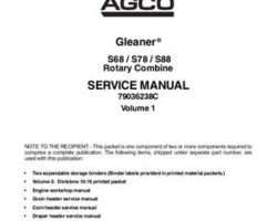 Gleaner 79036238C Service Manual - S68 / S78 / S88 Combine (packet)