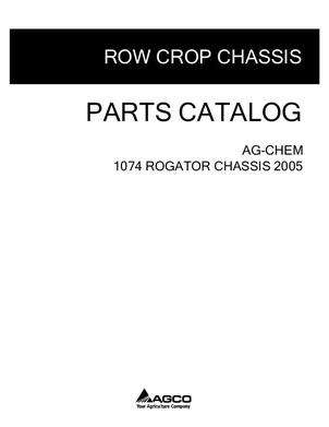Ag-Chem AG134401E Parts Book - 1074 RoGator (chassis, eff sn Pxxx1001, 2005)