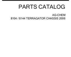 Ag-Chem AG136012H Parts Book - 8104 / 8144 TerraGator (chassis, eff sn Rxxx1001, 2006)